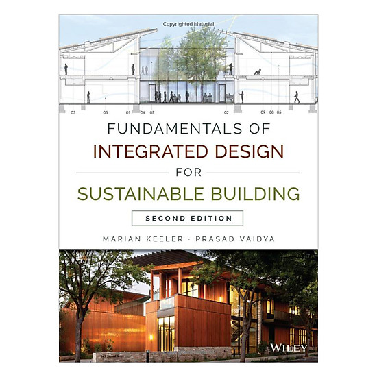 Fundamentals Of Integrated Design For Sustainable Building, Second Edition
