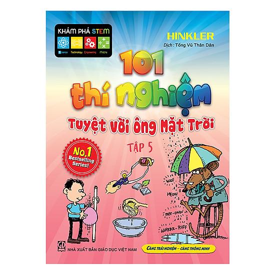 101 Thí Nghiệm - Tuyệt Vời Ông Mặt Trời (Tập 5)