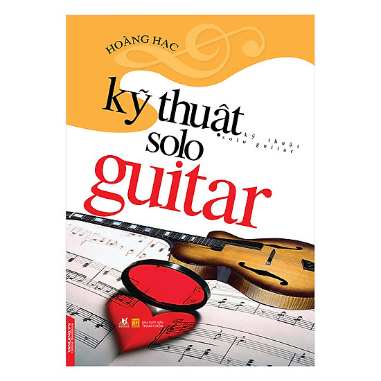 [Download Sách] Kỹ Thuật Solo Guitar