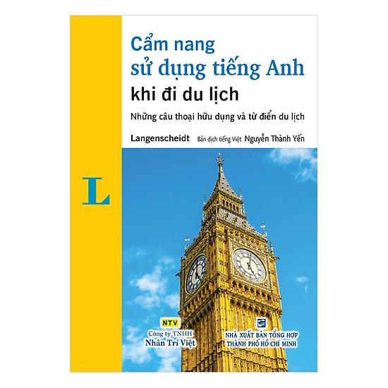 [Download sách] Cẩm Nang Sử Dụng Tiếng Anh Khi Đi Du Lịch