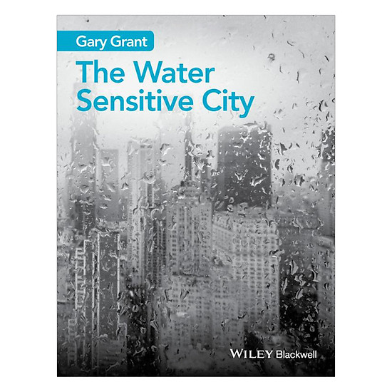 [Download sách] The Water Sensitive City