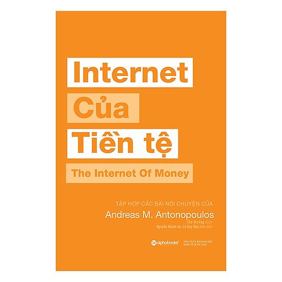 [Download Sách] Internet Của Tiền Tệ
