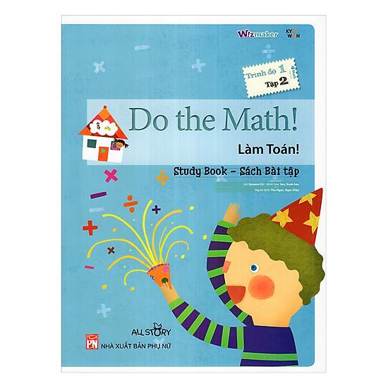 All Strory - Do The Math! - Làm Toán - Trình Độ 1 (Tập 2)