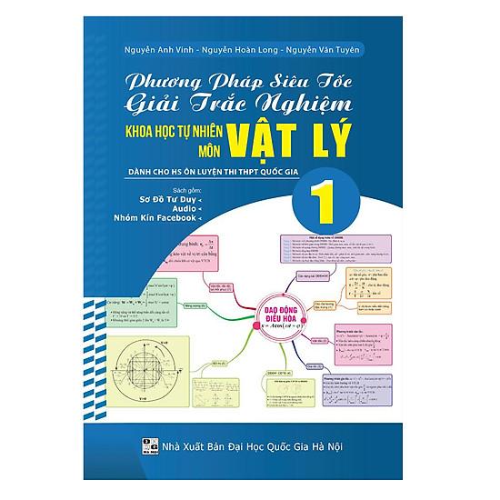 Phương Pháp Siêu Tốc Giải Trắc Nghiệm KHTN Môn Vật Lý (Tập 1)