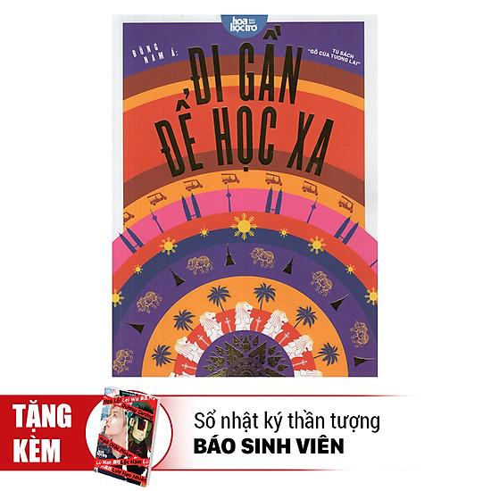 Download sách Tủ Sách Gõ Cửa Tương Lai - Du Học Đông Nam Á Đi Gần Để Học Xa (Tặng Kèm Sổ Tay)