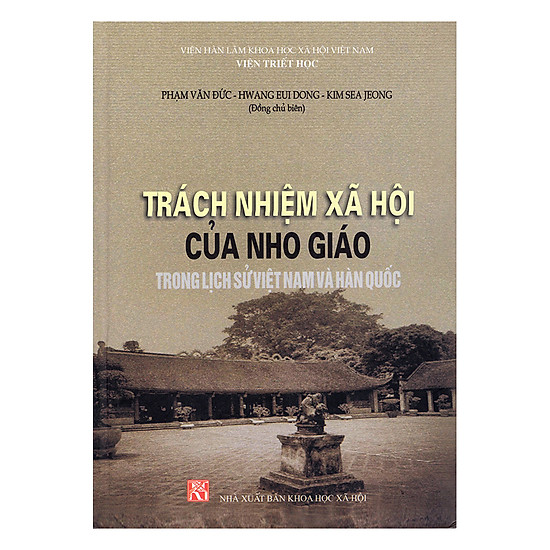 [Download sách] Trách Nhiệm Xã Hội Của Nho Giáo Trong Lịch Sử Việt Nam Và Hàn Quốc