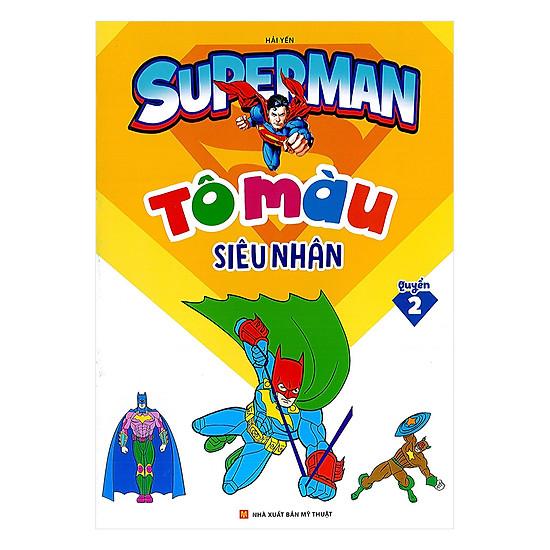 Tô Màu Siêu Nhân Superman Quyển 2