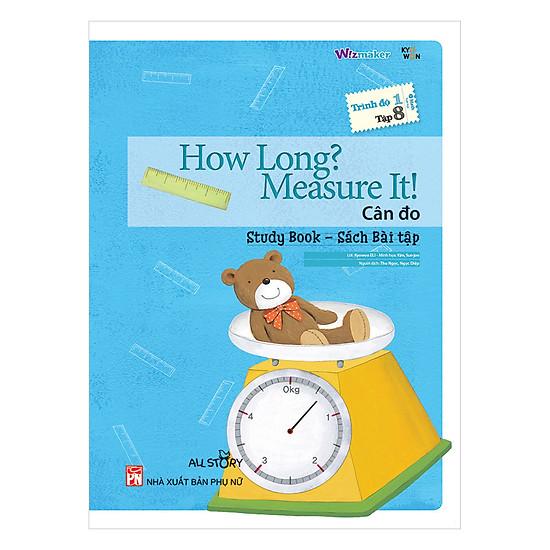All Story - How Long? Measue It ! - Cân Đo - Trình Độ 1 (Tập 8)