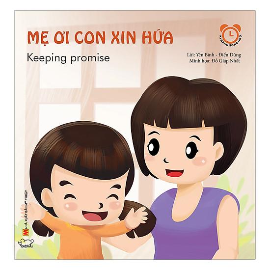 Mẹ Ơi Con Xin Hứa (Song Ngữ Việt - Anh)