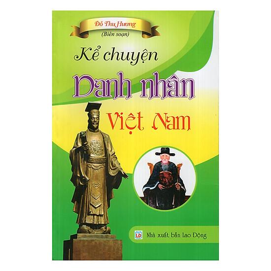 [Download Sách] Kể Chuyện Danh Nhân Việt Nam