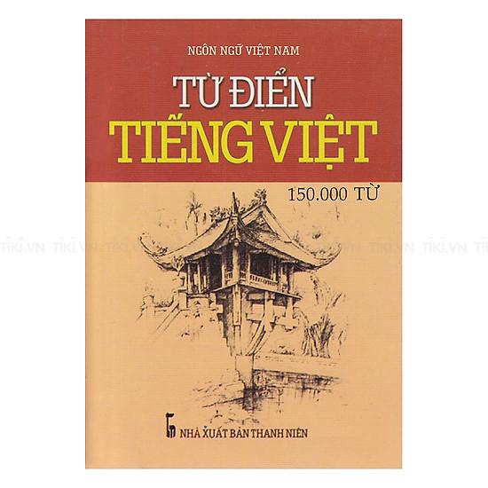 Từ Điển Tiếng Việt - 150.000 từ