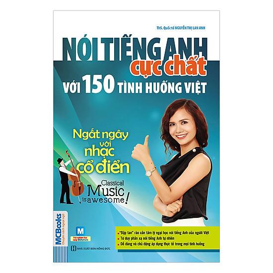Nói Tiếng Anh Cực Chất Với 150 Tình Huống Việt: Ngất Ngây Với Nhạc Cổ Điển  -  Classical Music Is Awesome