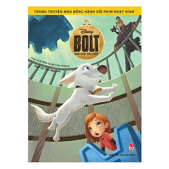 Tranh Truyện Màu Đồng Hành Cùng Phim Hoạt Hình: Bolt - Chú Chó Tia Chớp
