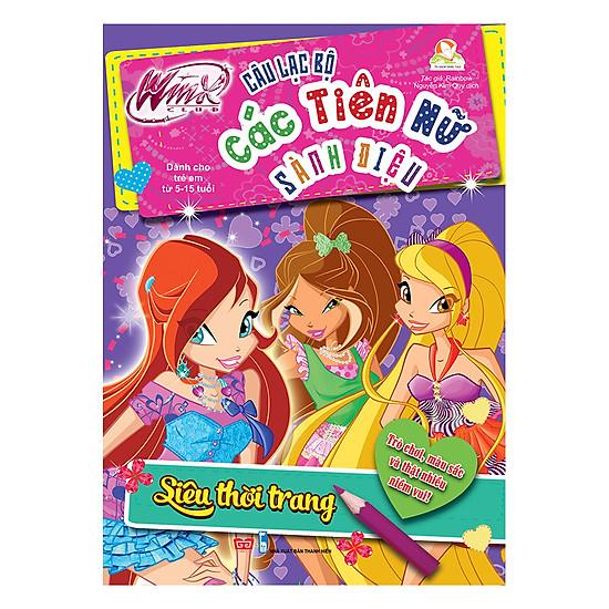 Winx Club - Câu Lạc Bộ Các Tiên Nữ Sành Điệu: Siêu Thời Trang - EBOOK/PDF/PRC/EPUB