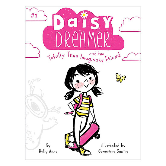 Daisy Dreamer, Book1: The Totally True Imaginary Friend