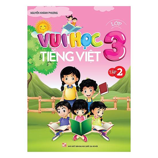 [Download sách] Vui Học Tiếng Việt Lớp 3 (Tập 2)