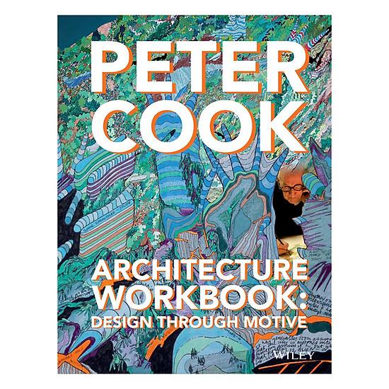 Architecture Workbook - Design Through Motive
