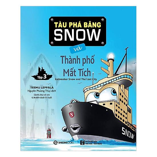 Tàu Phá Băng Snow Và Thành Phố Mất Tích