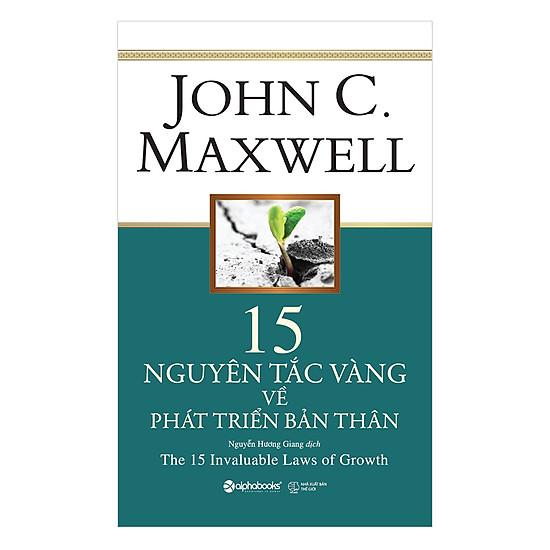 [Download sách] 15 Nguyên Tắc Vàng Về Phát Triển Bản Thân (Tái Bản 2018)