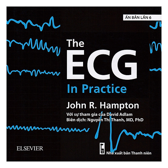 [Download sách] The ECG In Practice (Ấn Bản Lần 6)