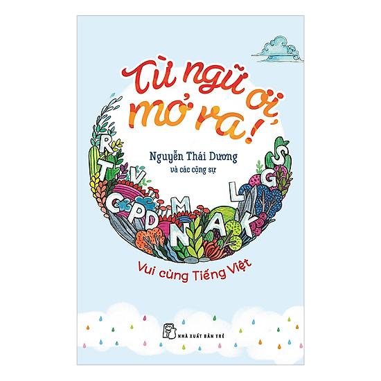Vui Cùng Tiếng Việt - Từ Ngữ Ơi, Mở Ra!