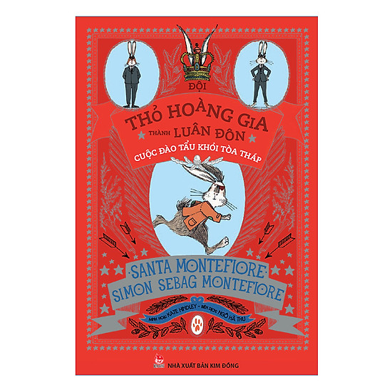 [Download Sách] Đội Thỏ Hoàng Gia Thành Luân Đôn - Cuộc Đào Tẩu Khỏi Tòa Tháp