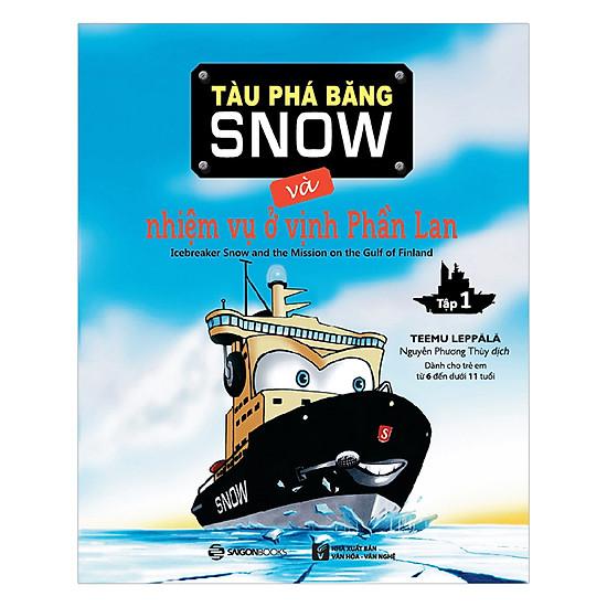 Tàu Phá Băng Snow Và Nhiệm Vụ Ở Vịnh Phần Lan