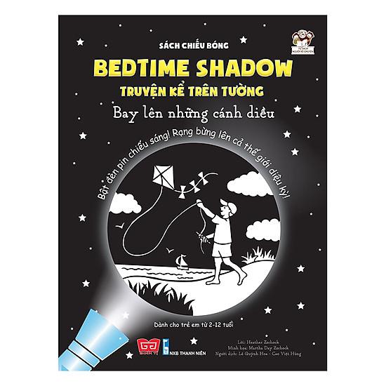 [Download Sách] Sách Chiếu Bóng - Bedtime Shadow – Truyện Kể Trên Tường - Bay Lên Những Cánh Diều!