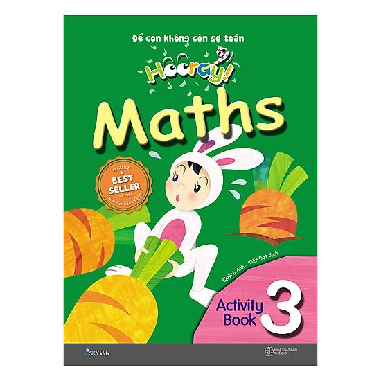Hooray Math – Đừng Lo Để Cho Con Nghĩ (Activity Book 3)