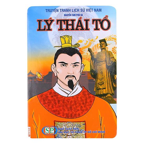 Truyện Tranh Lịch Sử Việt Nam: Lý Thái Tổ