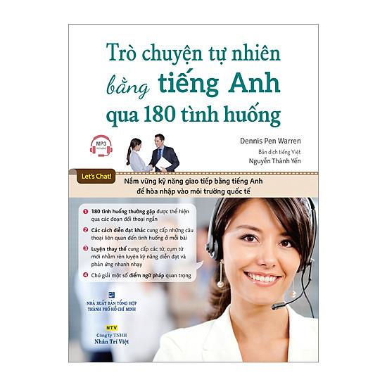 [Download sách] Trò Chuyện Tự Nhiên Bằng Tiếng Anh Qua 180 Tình Huống (Kèm CD)