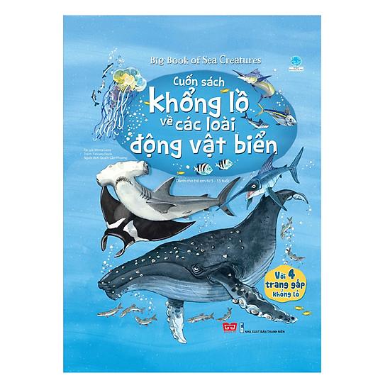 Big Book - Cuốn Sách Khổng Lồ Về Các Loài Động Vật Biển (Tái Bản 2018)