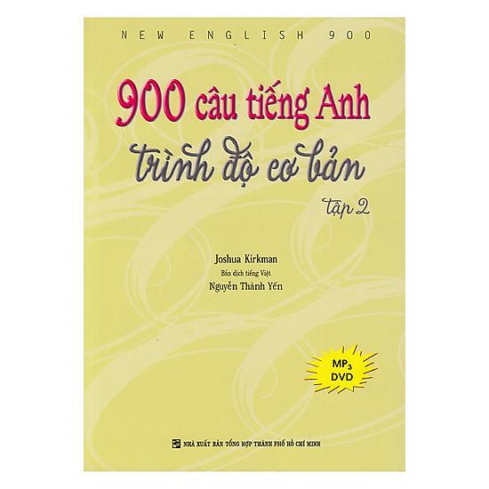 900 Câu Tiếng Anh Trình Độ Cơ Bản - Tập 2 (Kèm 1 Đĩa MP3)