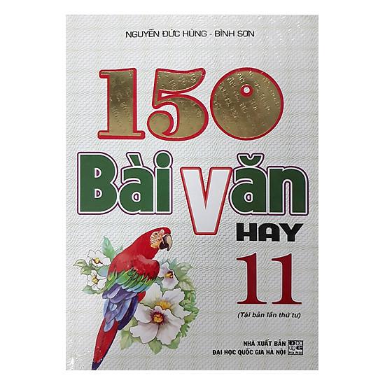 150 Bài Văn Hay 11