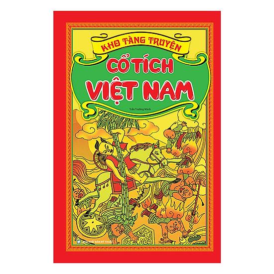 Kho Tàng Truyện Cổ Tích Việt Nam (Tái Bản)