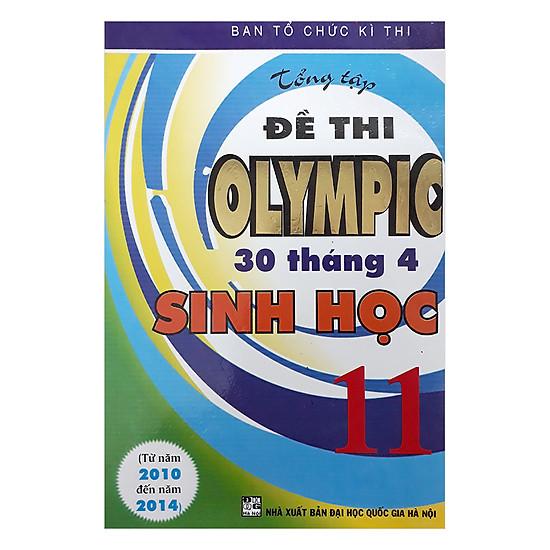 Tuyển Tập Đề Thi Olympic 30 Tháng 4 Sinh Học 11