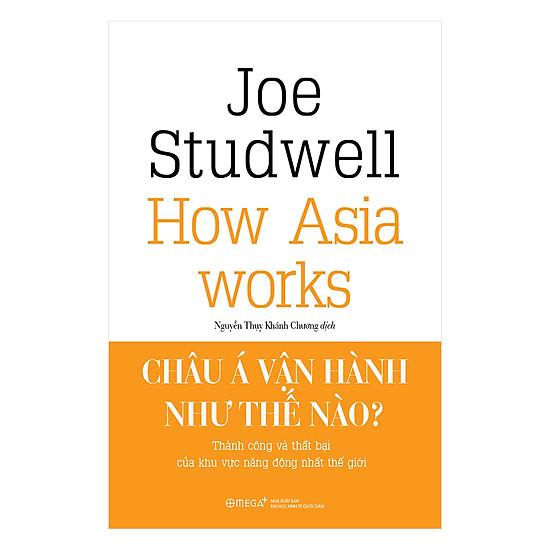 [Download Sách] Châu Á Vận Hành Như Thế Nào?