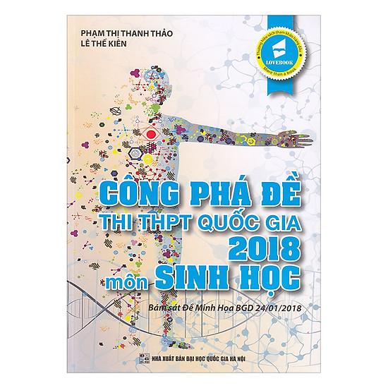 Công Phá Đề Thi THPT Quốc Gia 2018 Môn Sinh Học