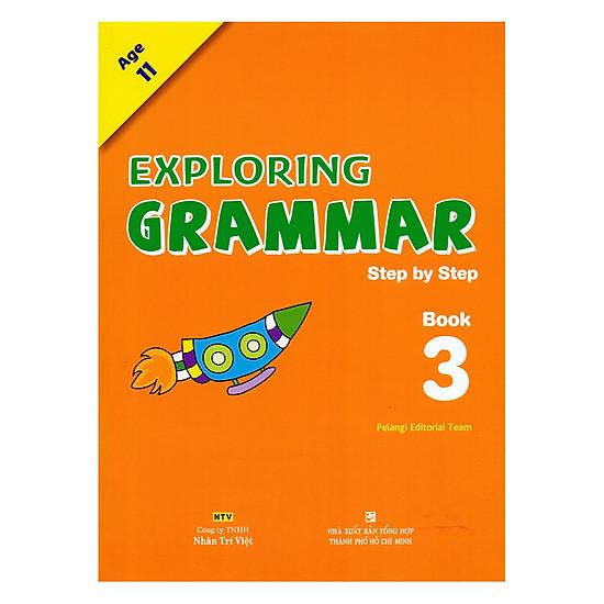 Exploring Grammar: Step By Step - Book 3 (Age 11)