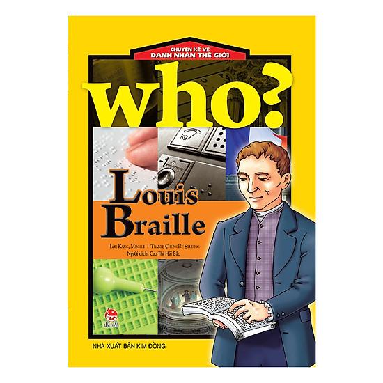 [Download Sách] Chuyện Kể Danh Nhân Thế Giới: Louis Braille (Tái Bản 2018)