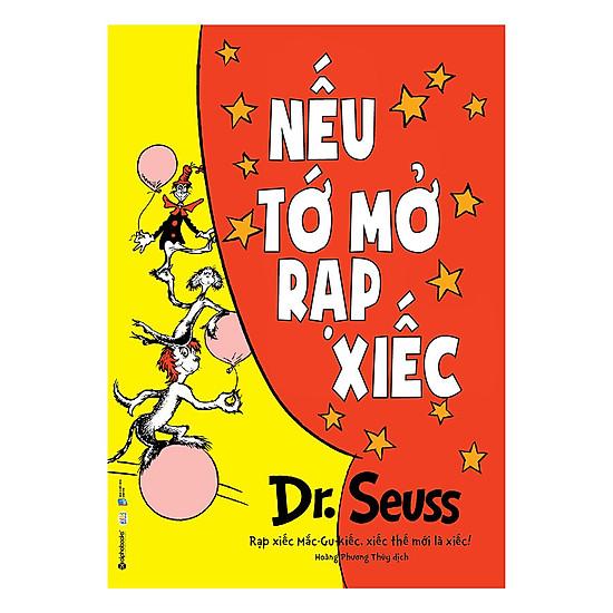 [Download Sách] Dr. Seuss – Nếu Tớ Mở Rạp Xiếc