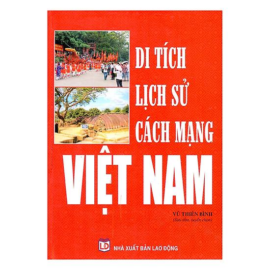 [Download Sách] Di Tích Lịch Sử Cách Mạng Việt Nam