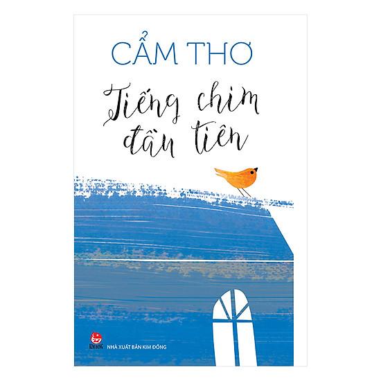 [Download Sách] Tiếng Chim Đầu Tiên