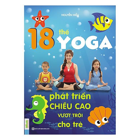 [Download Sách] 18 Thế Yoga Phát Triển Chiều Cao Vượt Trội Cho Trẻ