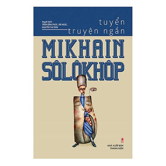 Tuyển Truyện Ngắn Mikhain Sôlôkhôp