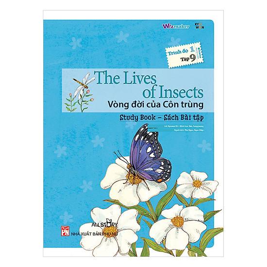 [Download sách] All Story - The Lives Of Insects - Vòng Đời Côn Trùng - Trình Độ 1 (Tập 9)