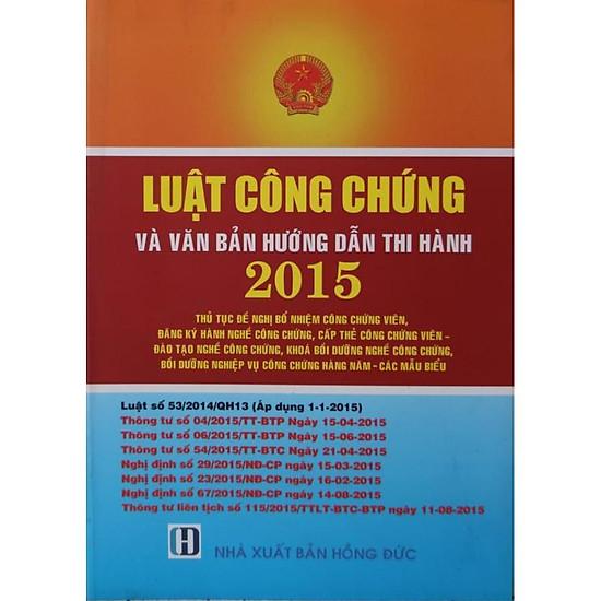 Luật công chứng và văn bản hướng dẫn 2015