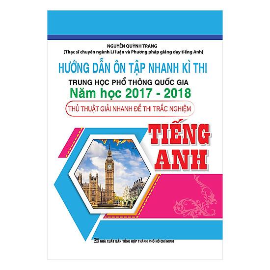 Hướng Dẫn Ôn Tập Nhanh Kì Thi THPTQG Năm Học 2017-2018 - Tiếng Anh