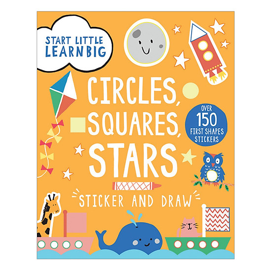 Start Little Learn Big - Circles, Squares, Stars Sticker And Draw