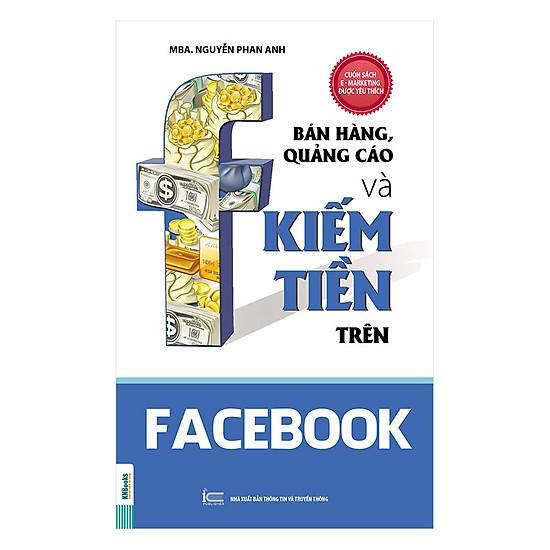 [Download sách] Bán Hàng, Quảng Cáo Và Kiếm Tiền Trên Facebook